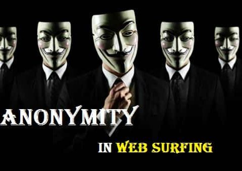 Become an Internet Web Browsing Anonymous – Anonymity in Web Surfing.